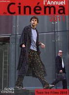 L'Annuel Du Cinéma 2011 - Tous Les Films 2010 - Marcadé Nicolas & Collectif - 2011 - Cinema/ Televisione