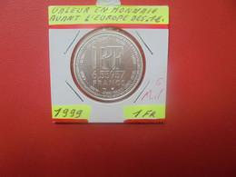 FRANCE 6,55 Francs=1 EURO TRANSITION 1999 ARGENT QUALITE FDC (A.4) - Gedenkmünzen