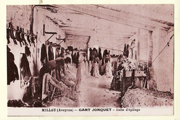 X12050 ♥️  MILLAU Aveyron GANT JONQUET Salle D'Epilage Peau Veau Ouvriers Chevalet Travail Industrie Ganterie 1930s - Millau