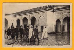 Fez   Mr Steeg , Résident Général Visitant Le Palais Du Sultan   Animation    Edt      N° - Fez