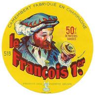 ETIQU. CAMEMBERT LE FRANCOIS 1ER SAFR 51 B - Cheese