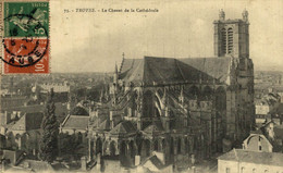 Troyes Le Chevet De La Cathédrale  10Aube France Frankrijk Francia - Troyes