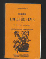 """CHARLES NODIER """"Histoire Du Roi De Bohème Et Des Sept Châteaux"""" Chez Les Introuvables - Altri Classici"""