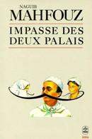 Impasse Des Deux Palais - Naguib Mahfouz - Unclassified