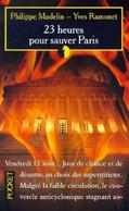 23 Heures Pour Sauver Paris - Philippe Madelin & Yves Ramonet - Romanzi Neri