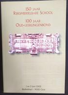 GENT * 150 JAAR RIJKSMIDDELBARE SCHOOL * 100 JAAR OUD LEERLINGENBOND * 2002 BISDOMKAAI * ZIE BESCHRIJVING - Gent