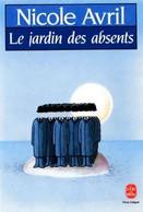 Le Jardin Des Absents De Nicole Avril -  Livre De Poche N° 6591 - 1989 - Altri