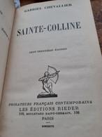 Sainte Colline GABRIEL CHEVALLIER Rieder 1937 - Altri