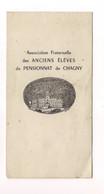 MENU (Auger) -  ASSOCIATION FRATERNELLE Des ANCIENS ELEVES PENSIONNAT DE CHAGNY - 1949 - - Menus