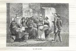 GRAVURE De 1884.. Le Café Au Lait - Prints & Engravings