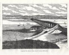 GRAVURE De 1884.. Le Pont Du TAY ( Ecosse), Le Plus Long De L'Univers 3200 Mètres - Prints & Engravings