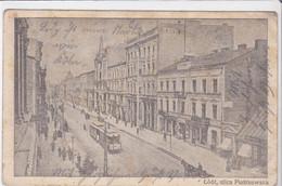 Cpa Old Pc Pologne  Lodz Piotrowska - Polonia