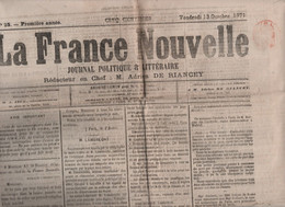 LA FRANCE NOUVELLE 13 10 1871 - CHERBOURG PONTONS COMMUNARDS PRISONNIERS - LAMBRECHT - XAVIER AUBRYET - PERE HYACINTHE - - 1850 - 1899