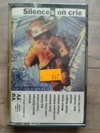 Silences On Crie/ Cassette Audio-K7, NEUF SOUS BLISTER - Cassette