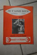 """Partition """"je T'aime Bien"""" De L'operette Pacifico-Bourvil Et Pierrette Bruno En Photo En Une De La Partition - Altri"""