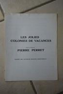 """Partition """"les Jolies Colonies De Vacances"""" Chantees Par Pierre Perret - Altri"""