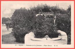DIJON (21) Cpa 1930 - Fontaine De La Jeunesse - Place Darcy - Éditions D.D. N°37 (¬‿¬) ♥ - Dijon