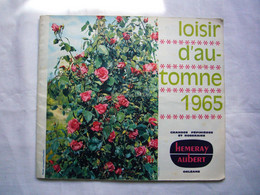 Catalogue Pub Hemeray-aubert 1965 Pépiniériste Et Rosiériste Orléans 45 - Pubblicitari