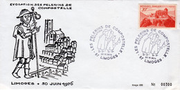 PELERINS DE COMPOSTELLEE - Limoges - 30 Juin 1976 - Commemorative Postmarks