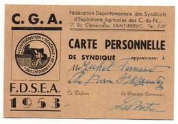 Carte Personnelle De Syndiqué G.G.A. Confédération Générale De L'Agriculture F.D.S.E.A. En 1953 - Format : 12x8 Cm - Non Classificati