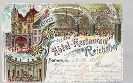 07 04 Y Z//   GRUSS AUS  DEM HOTEL RESTAURANT REICHSHOF  BARMEN    1901 !!!!! - Non Classificati