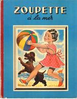 BD - Zoupette à La Mer - 1949 - Non Classés