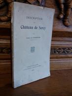 DE CONTENSON / DESCRIPTION DU CHATEAU DE SERCY / 1909 - 1901-1940