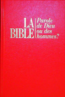 La Bible Parole De Dieu Ou Des Hommes  Bible Watch-Tower Bible Témoins Jéhovah - Religione