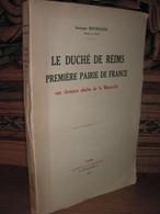 BOURGEOIS / LE DUCHE DE REIMS / DEDICACE / 1944 - Libri Con Dedica