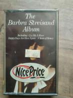 The Barbra Streisand Album/ Cassette Audio-K7, NEUF SOUS BLISTER - Cassette