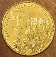 90 SIEGE DE BELFORT COLONEL DENFERT-ROCHEREAU MÉDAILLE ARTHUS BERTRAND 2017 JETON TOURISTIQUE MEDALS TOKENS COINS - 2017