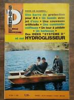 Système D : La Revue Des Bricoleurs Nº 259 - 7/ 1967 - Non Classificati
