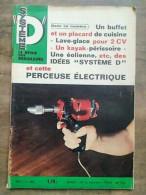 Système D : La Revue Des Bricoleurs Nº 257 - 5/ 1967 - Non Classificati