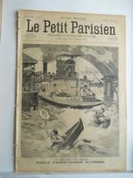 """LE PETIT PARISIEN N°429 - 25 AVRIL 1897 - BATEAU """"MOUCHE"""" SEINE - DEUX NOYEES - ARRESTATION ESPION ALLEMAND ALPES - 1850 - 1899"""