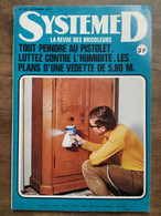 Système D : La Revue Des Bricoleurs Nº 332  / Septembre  1973 - Non Classificati