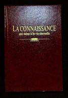 La Connaissance Qui Mene A La Vie éternelle Watch-Tower Bible Témoins Jéhovah - Religione