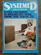 Système D : La Revue Des Bricoleurs Nº 329  / Juin 1973 - Non Classificati