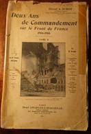 Deux Ans De Commandement Sur Le Front De France 1914-1918 - Tome II - Flandres - WO I - 9e Corps D'armée - 1914-18