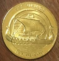 85 PUY DU FOULE LES VIKENGS AB 2011 MÉDAILLE ARTHUS BERTRAND JETON TOURISTIQUE MEDALS TOKENS COINS - 2011