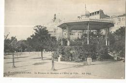 CPA , Algérie .N°96 ,Constantine , Kiosque De Musique Et L' Hôtel De Ville , Ed . ND. Phot.. - Constantine