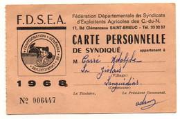 Carte Personnelle De Syndiqué Confédération Générale De L'Agriculture F.D.S.E.A. De 1968 - Format : 12.5x8cm - Non Classificati