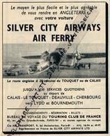 Ancienne Publicite (1961): SILVER CITY AIRWAYS-AIR FERRY, Se Rendre En Angleterre Avec Sa Voiture, Le Touquet, Deauville - Advertising