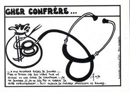 CHER CONFRERE  -  ILLUSTRATION J LARDIE SERIE ALLEGORIE SOCIALE N° 265 -  TIRAGE LIMITE 85 EX NUMEROTES 1989 - Health