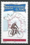 Andorre Français - Y&T N° 582 ** -  2003 - Centenaire Du Tour De France - Nuevos