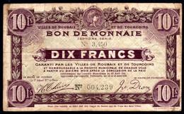 Bon De Monnaie  ROUBAIX-TOURCOING - 10F -  1916 - TTB - Bonds & Basic Needs