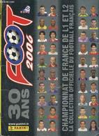 Foot 2006 - Championnat De France De L1 Et L2, La Collection Officielle Du Football Français - Platini Michel & Collecti - Books