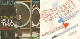 PATTY PRAVO 45 Giri Del 1970 TUTT'AL PIU' / CHISSA' COME FINIRO' - Altri - Musica Italiana