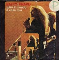 PATTY PRAVO 45 Giri Del 1977 TUTTO IL MONDO E' CASA MIA / DA SOLI NO - Altri - Musica Italiana