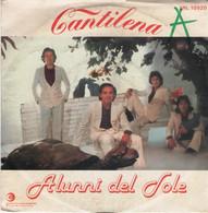 ALUNNI DEL SOLE 45 Giri Del 1980 CANTILENA / NON E' VERO - RICORDI - Altri - Musica Italiana