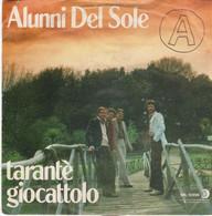 ALUNNI DEL SOLE 45 Giri Del 1979 TARANTE' / GIOCATTOLO - RICORDI - Altri - Musica Italiana